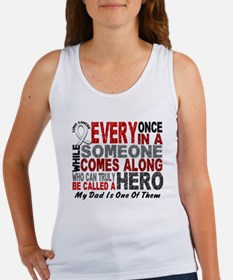 HERO Comes Along 1 Dad LUNG CANCER Women's Tank To