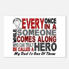 HERO Comes Along 1 Dad LUNG CANCER Postcards (Pack