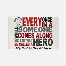 HERO Comes Along 1 Dad LUNG CANCER Rectangle Magne
