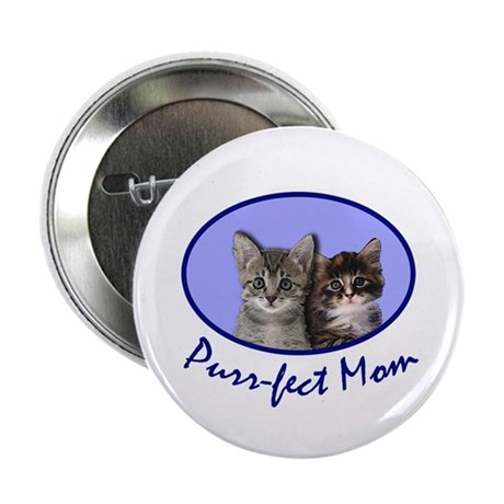 "Purr-fect Mom with Kittens 2.25"" Button (10 pack)"