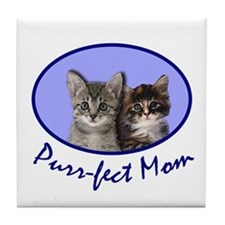 Purr-fect Mom with Kittens Tile Coaster