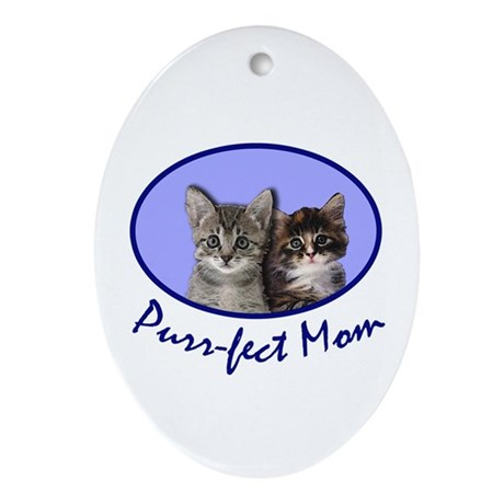 Purr-fect Mom with Kittens Oval Ornament