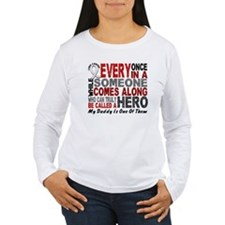 HERO Comes Along 1 Daddy LUNG CANCER T-Shirt