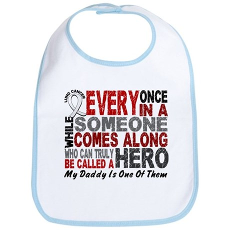 HERO Comes Along 1 Daddy LUNG CANCER Bib