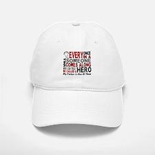 HERO Comes Along 1 Father LUNG CANCER Baseball Baseball Cap