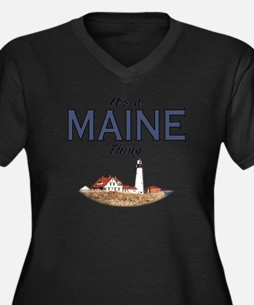 It's a Maine Thing Plus Size T-Shirt