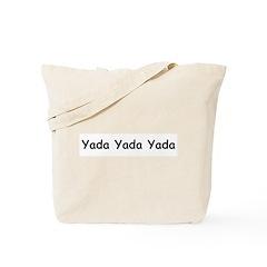 Yada Yada Yada Tote Bag