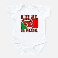 Kiss Me I'm Mexican Infant Bodysuit