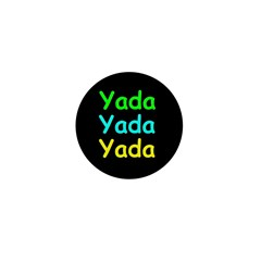 Yada Yada Yada Mini Button (10 pack)
