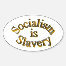 Socialism is Slavery Oval Decal