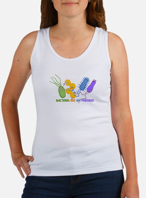 Bacteria are My Friends Women's Tank Top