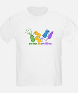 Bacteria are My Friends T-Shirt