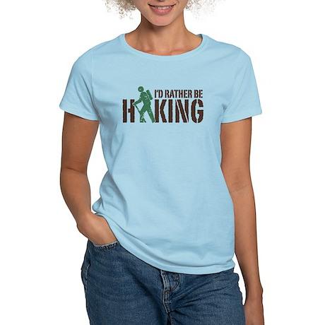 I'd Rather Be Hiking Women's Light T-Shirt