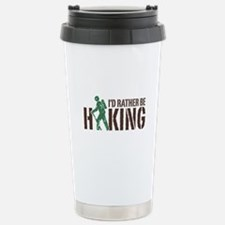 I'd Rather Be Hiking Stainless Steel Travel Mug