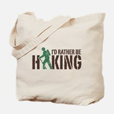 I'd Rather Be Hiking Tote Bag