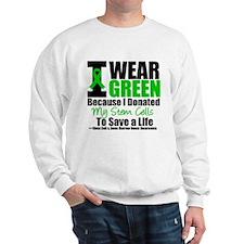 StemCellDonorIWearGreen Sweatshirt
