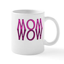 MOM upside down is WOW Mug