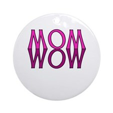 MOM upside down is WOW Ornament (Round)