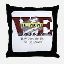 We Surround Them 2 Throw Pillow