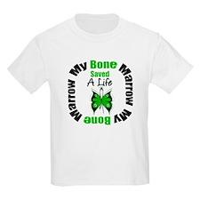 MyBoneMarrowSavedaLife T-Shirt