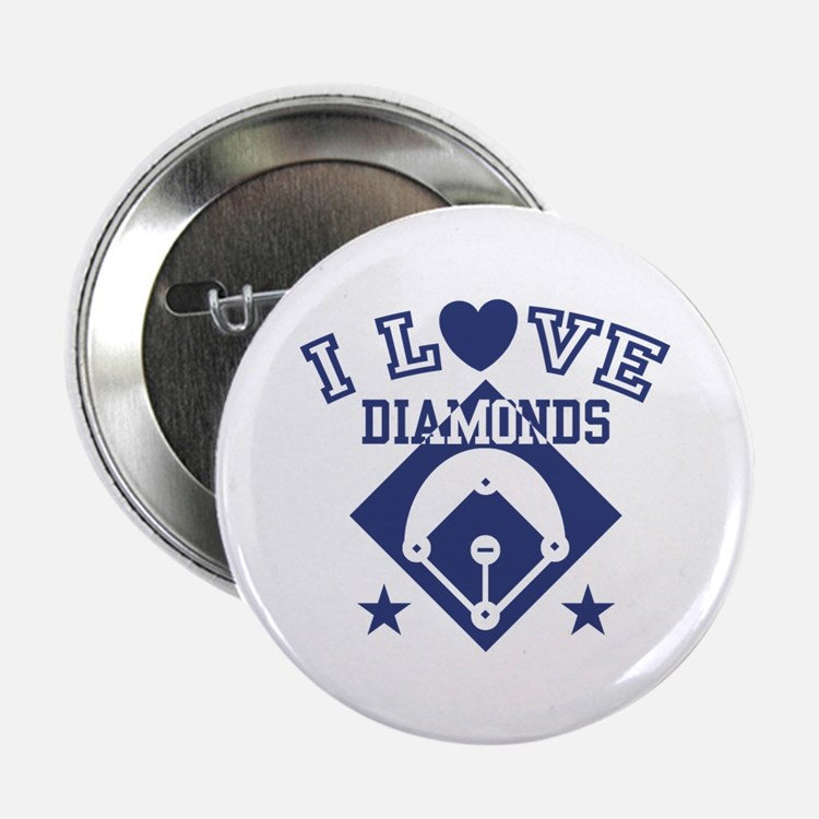 """I Love Diamonds 2.25"""" Button"""