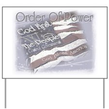 Order Of Power Yard Sign