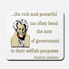 Andrew Jackson on the rich and powerful Mousepad