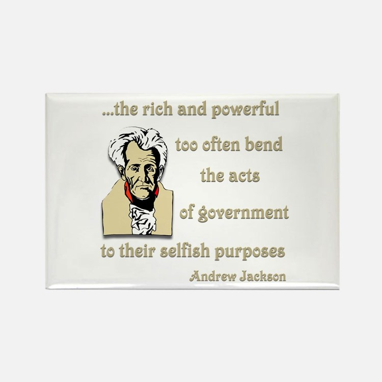 Andrew Jackson on the rich and powerful Rectangle