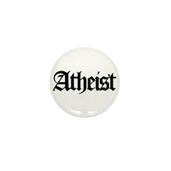 Official Atheist Mini Button (10 pack)