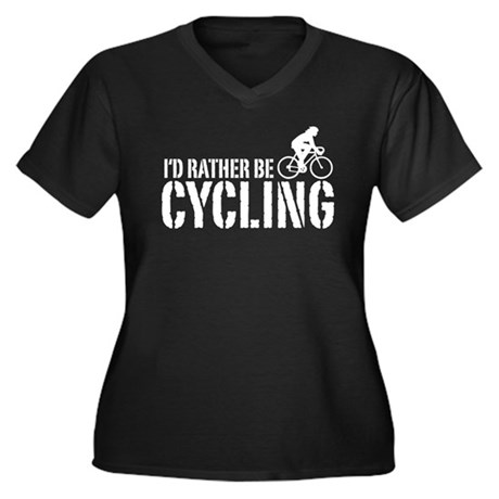 I'd Rather Be Cycling (Female) Women's Plus Size V