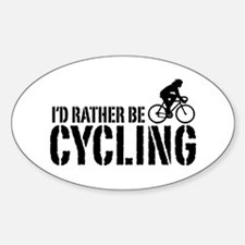 I'd Rather Be Cycling (Female) Oval Decal