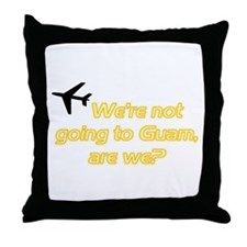 Not Guam Throw Pillow