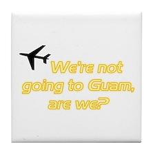Not Guam Tile Coaster
