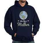 Love Your Mother Earth Hoodie (dark)