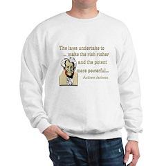 Andrew Jackson on the law Sweatshirt