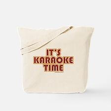 It's Karaoke Time Tote Bag