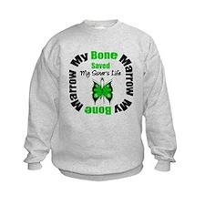 MyBoneMarrowSavedSister Sweatshirt