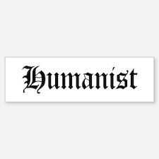 Humanist Bumper Bumper Bumper Sticker