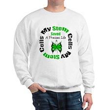 Stem Cells Saved Life Sweatshirt