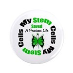 "Stem Cells Saved Life 3.5"" Button (100 pack)"