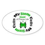 Stem Cells Saved Life Oval Sticker (10 pk)