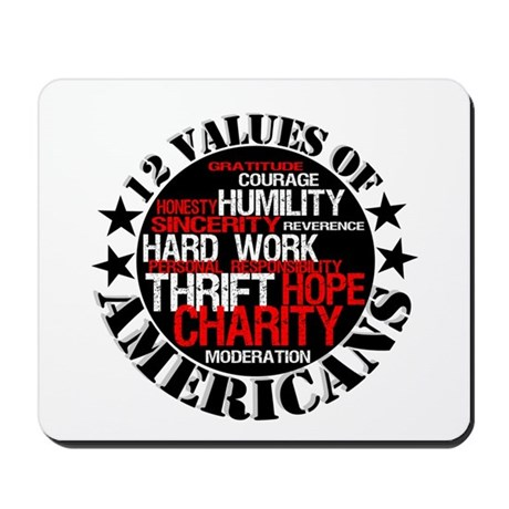 """12 Values of Americans "" Mousepad"