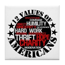 """""""12 Values of Americans """" Tile Coaster"""