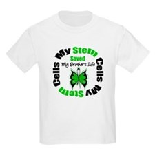 MyStemCellsSavedBrother T-Shirt