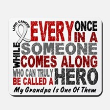 HERO Comes Along 1 Grandpa LUNG CANCER Mousepad