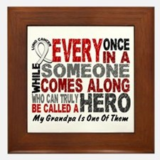 HERO Comes Along 1 Grandpa LUNG CANCER Framed Tile