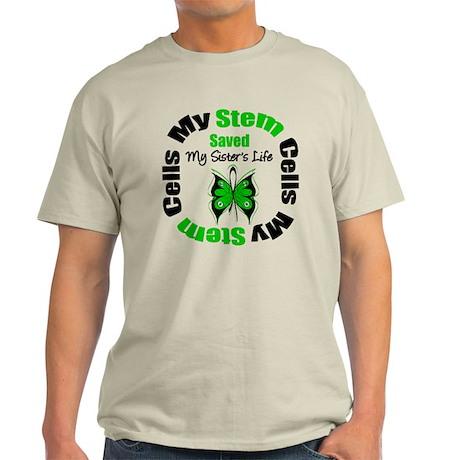 MyStemCellsSavedSister Light T-Shirt