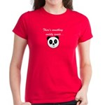 THERE'S SOMETHING CUDDLY INSI Women's Dark T-Shirt