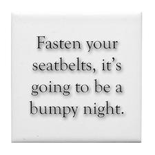 Fasten Seatbelts, Bumpy Night Tile Coaster