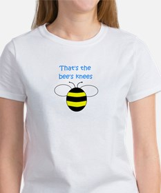 THAT'S THE BEE'S KNEES Women's T-Shirt